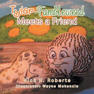 Tyler the Tumbleweed Meets a Friend