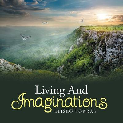 Living and Imaginations