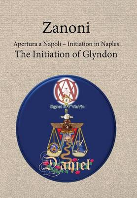 Zanoni - Apertura a Napoli: Initiation in Naples: The Initiation of Glyndon