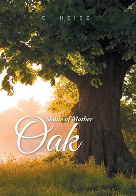 Shade of Mother Oak
