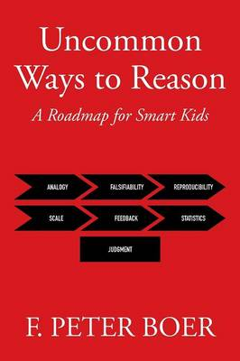 Uncommon Ways to Reason: A Roadmap for Smart Kids