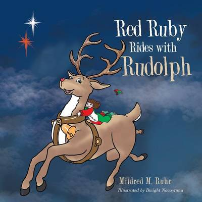 Red Ruby Rides with Rudolph