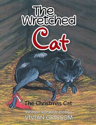 The Wretched Cat: The Christmas Cat