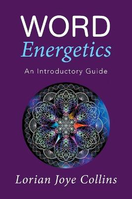 Word Energetics: An Introductory Guide
