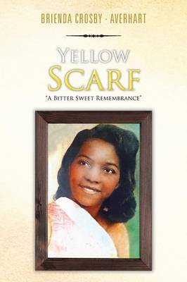 Yellow Scarf: A Bitter Sweet Remembrance