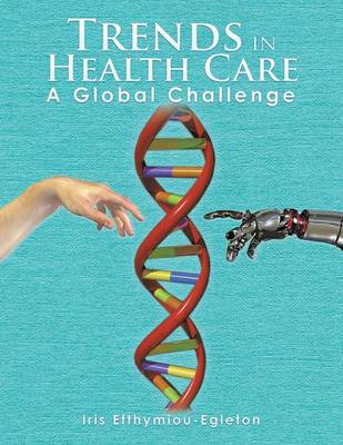 Trends in Health Care: A Global Challenge