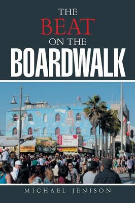 The Beat on the Boardwalk