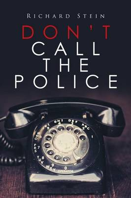 Don't Call the Police