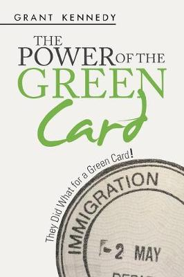 The Power of the Green Card: They Did What for a Green Card!