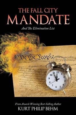 The Fall City Mandate: And the Elimination List
