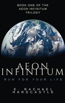 Aeon Infinitum: Run for Your Life: Volume 1