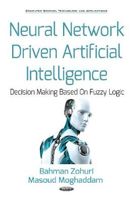 Neural Network Driven Artificial Intelligence: Decision Making Based On Fuzzy Logic