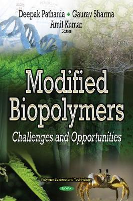 Modified Biopolymers: Challenges & Opportunities