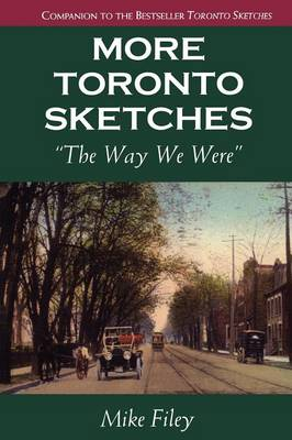 More Toronto Sketches: The Way We Were
