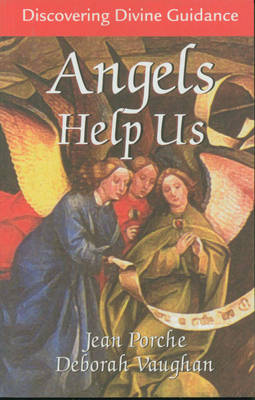 Angels Help Us: Discovering Divine Guidance