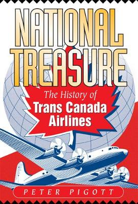 National Treasure: The History of Trans Canada Airlines