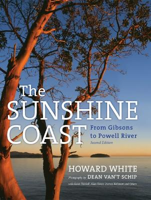 Sunshine Coast: From Gibsons to Powell River