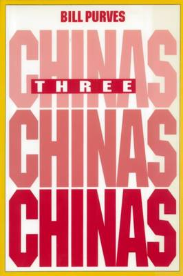 Three Chinas: A History of the City That Might Have Been