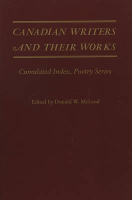 Canadian Writers and Their Works