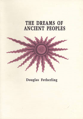 Dreams of Ancient Peoples