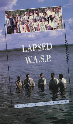 Lapsed W.A.S.P.: Poems, 1978-89