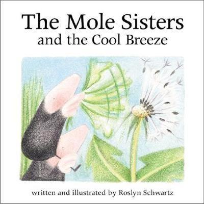 The Mole Sisters and Cool Breeze