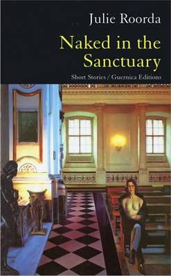 Naked in the Sanctuary: Short Stories
