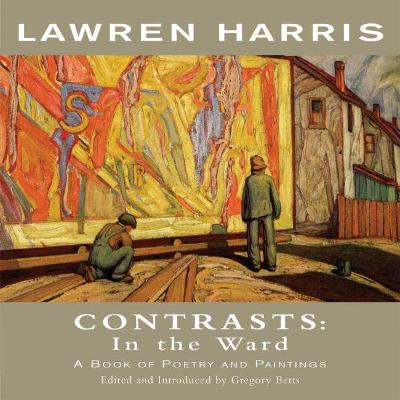 Contrasts: In the Ward: A Book of Poetry and Paintings