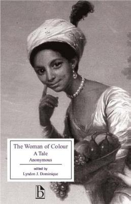 The Woman of Colour: A Tale