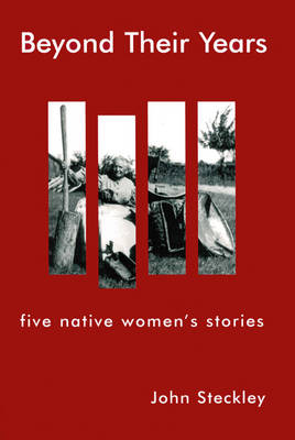 Beyond Their Years: Five Native Women's Stories
