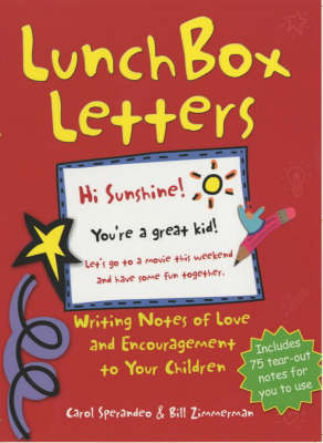 Lunchbox Letters: Writing Notes of Love and Encouragement to Your Children