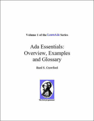 Ada Essentials: Overview, Examples and Glossary