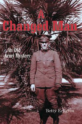 A Changed Man: An Old Army Mystery