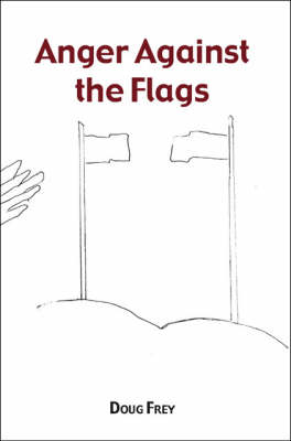 Anger Against the Flags