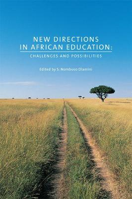 New Directions in African Education: Challenges and Possibilities