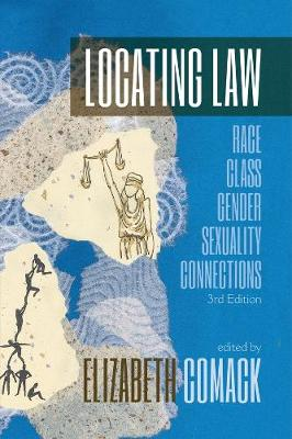 Locating Law: Race, Class, Gender, Sexuality Connections: 3