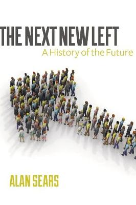 The Next New Left: A History of the Future
