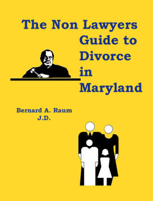 The Non-lawyers Guide to Divorce in Maryland