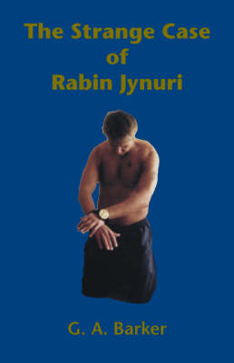 The Strange Case of Rabin Jynuri