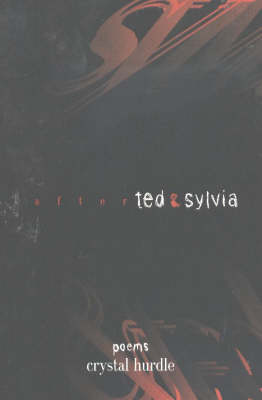 After Ted and Sylvia: Poems
