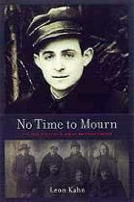 No Time to Mourn: The True Story of a Jewish Partisan Fighter