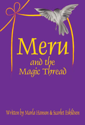 Meru and the Magic Thread