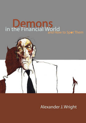 Demons in the Financial World and How to Spot Them