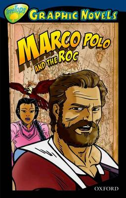 Oxford Reading Tree: Level 14: Treetops Graphic Novels: Marco Polo and the Roc