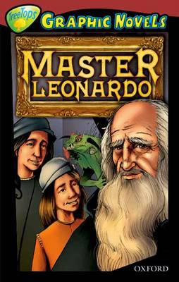 Oxford Reading Tree: Level 15: Treetops Graphic Novels: Master Leonardo