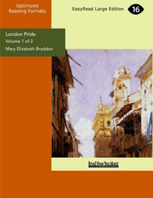 London Pride (2 Volume Set): When the World Was Younger