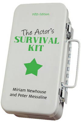 The Actor's Survival Kit