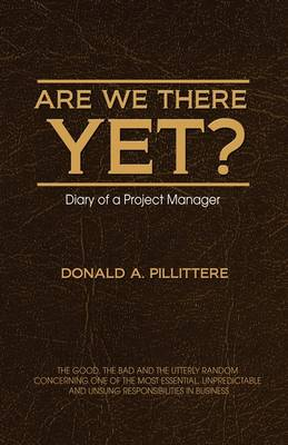 Are We There Yet? Diary of a Project Manager