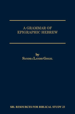 A Grammar of Epigraphic Hebrew