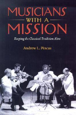 Musicians with a Mission: Keeping the Classical Tradition Alive